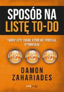 Sposob na liste to do - Sposób na listę to-do Damon Zahariades