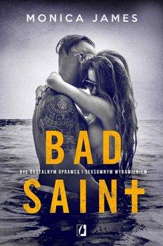 Bad Saint - Bad SaintMonica James