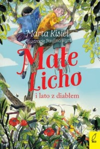 Male Licho i lato z diablem - Małe Licho i lato z diabłemMarta Kisiel