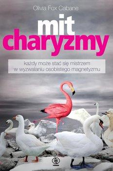 Mit charyzmy - Mit charyzmyOlivia Fox Cabane