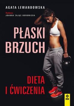 Plaski brzuch - Płaski brzuch Dieta i ćwiczeniaAgata Lewandowska