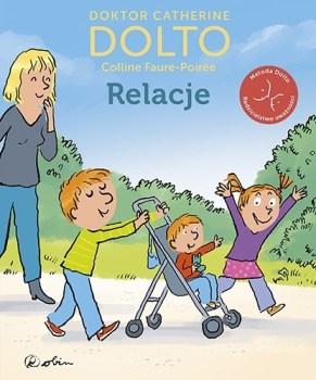 Relacje - RelacjeCatherine Dolto Colline Faure-Poirée