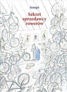 Sekret sprzedawcy rowerów - Sekret sprzedawcy rowerówJean Jacques Sempe
