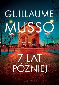 Siedem lat pozniej - 7 lat późniejGuillaume Musso