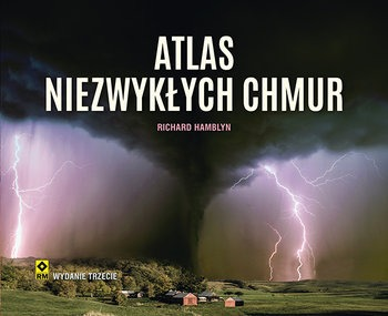 Atlas niezwyklych chmur - Atlas niezwykłych chmurRichard Hamblyn