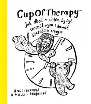 CupOfTherapy - CupOfTherapy Jak dbać o siebieMatti Pikkujamsa Antti Ervasti