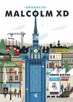 Edukacja - EdukacjaMalcolm XD