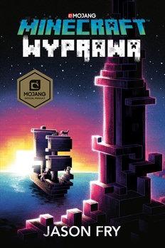 Minecraft. Wyprawa - Minecraft WyprawaJason Fry