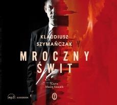 Mroczny swit - Mroczny świtKlaudiusz Szymańczak