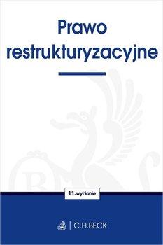 Prawo restrukturyzacyjne - Prawo restrukturyzacyjne