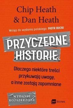 Przyczepne historie - Przyczepne historieChip Heath Dan Heath