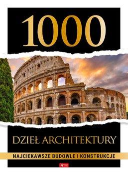1000 dziel architektury - 1000 dzieł architektury Najciekawsze budowle i konstrukcje