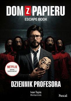 Dom z papieru - Dom z papieru Escape bookTapia Ivan Montse Linde