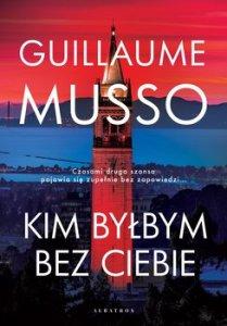 Kim bylbym bez ciebie - Kim byłbym bez ciebieMusso Guillaume