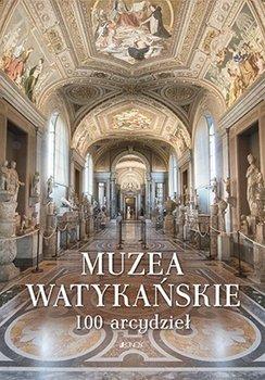 Muzea Watykanskie - Muzea Watykańskie 100 arcydzieł