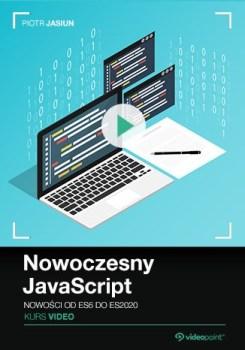 Nowoczesny JavaScript - Nowoczesny JavaScript. Kurs video. Nowości od ES6 do ES2020