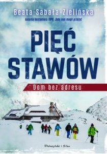 Piec Stawow - Pięć Stawów Dom bez adresuBeata Sabała-Zielińska