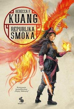 Republika smoka - Wojna Makowa Tom 2 Republika SmokaRebecca F Kuang