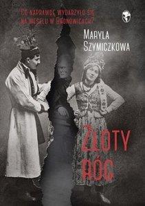 Zloty rog - Złoty rógMaryla Szymiczkowa Jacek Dehnel Piotr Tarczyński