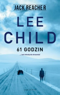 61 godzin - 61 godzin  Lee Child