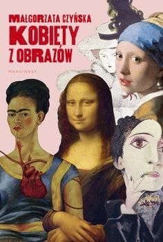 Kobiety z obrazow - Kobiety z obrazówMałgorzata Czyńska