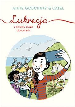 Lukrecja i dziwny swiat doroslych - Lukrecja i dziwny świat dorosłychAnne Goscinny