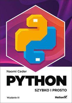 Python. Szybko i prosto - Python Szybko i prostoNaomi Ceder