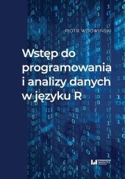 Wstep do programowania i analizy danych w jezyku R - Wstęp do programowania i analizy danych w języku RPiotr Wdowiński