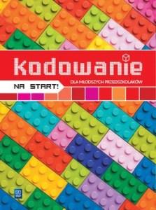 Kodowanie na start - Kodowanie na start dla młodszych przedszkolaków kodowanie na start dla młodszych przedszkolaków 3-4 latki