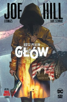 Kosz pelen glow - Kosz pełen głów Hill HouseHill Joe Leomacs Stewart Dave