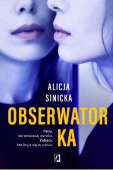 Obserwatorka - ObserwatorkaAlicja Sinicka