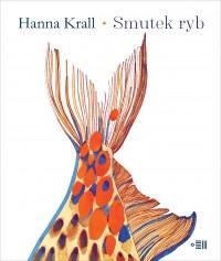 Smutek ryb - Smutek rybHanna Krall