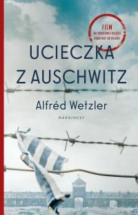 Ucieczka z Auschwitz - Ucieczka z AuschwitzAlfred Wetzler