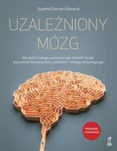 Uzalezniony mozg - UZALEŻNIONY MÓZGSuzette Glasner-Edwards