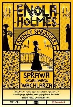 Enola Holmes - Enola Holmes Sprawa osobliwego wachlarzaNancy Springer