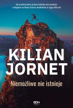 Kilian Jornet - Kilian Jornet Niemożliwe nie istnieje