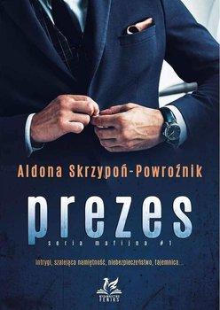 Prezes - PrezesAldona Skrzypoń-Powroźnik