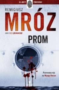 Prom - PromRemigiusz Mróz Ove Logmansbo