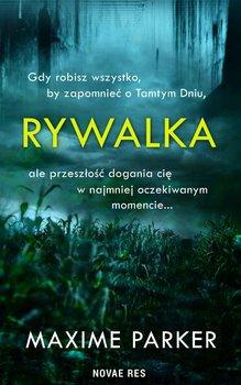 Rywalka - RywalkaMaxime Parker