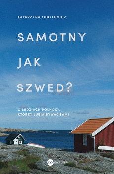 Samotny jak Szwed - Samotny jak SzwedKatarzyna Tubylewicz