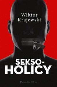 Seksoholicy - SeksoholicyWiktor Krajewski