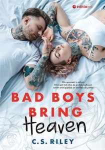 Bad Boys Bring Heaven - Bad Boys Bring Heaven	C S Riley