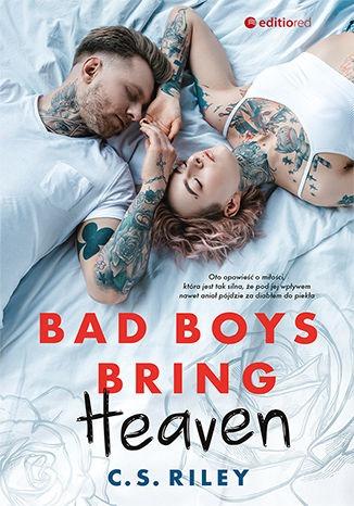 Bad Boys Bring Heaven - Bad Boys Bring HeavenC S Riley