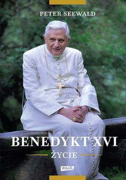 Benedykt XVI. zycie - Benedykt XVI ŻyciePeter Seewald