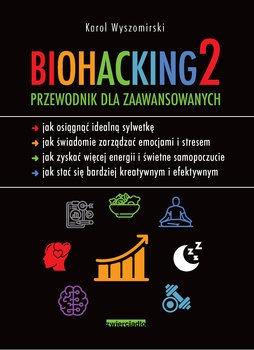 Biohacking - Biohacking 2Karol Wyszomirski