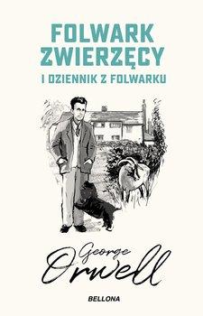 Folwark zwierzecy - Folwark zwierzęcy Dziennik z folwarkuGeorge Orwell