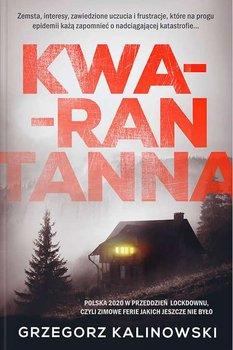 Kwarantanna - KwarantannaGrzegorz Kalinowski
