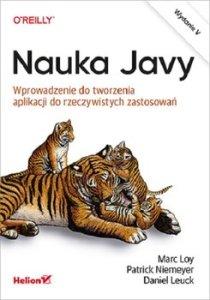 Nauka Javy - Nauka Javy Wprowadzenie do tworzenia aplikacji do rzeczywistych zastosowańMarc Loy