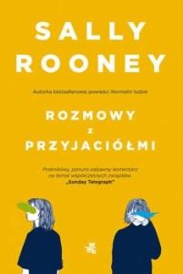 Rozmowy z przyjaciolmi - Rozmowy z przyjaciółmiSally Rooney