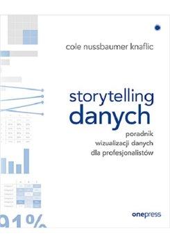 Storytelling danych - Storytelling danychCole Nussbaumer Knaflic